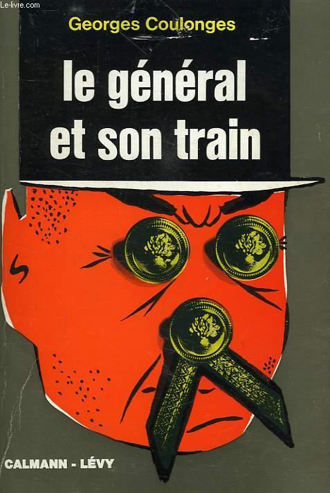 LE GENERAL ET SON TRAIN