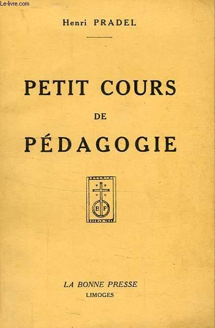 PETIT COURS DE PEDAGOGIE