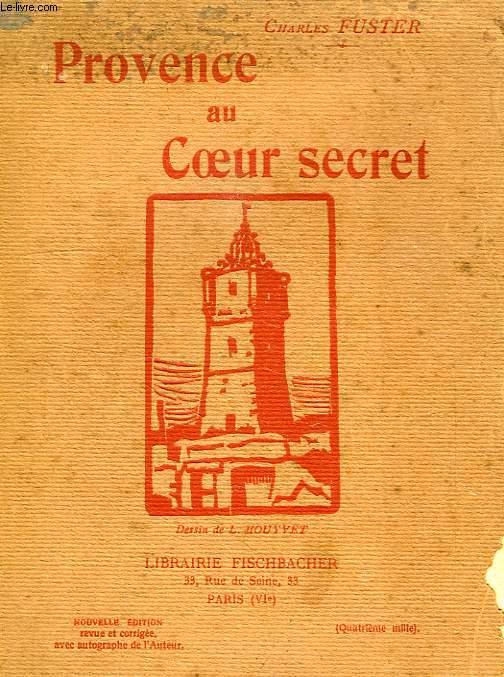 PROVENCE AU COEUR SECRET