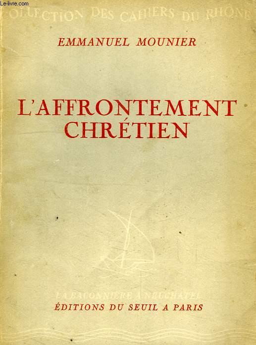 L'AFFRIONTEMENT CHRETIEN