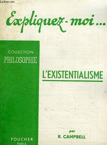 EXPLIQUEZ-MOI... L'EXISTENTIALISME