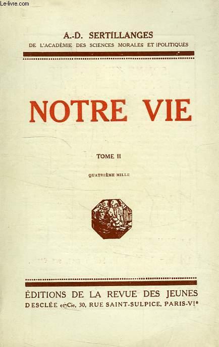 NOTRE VIE, TOME II
