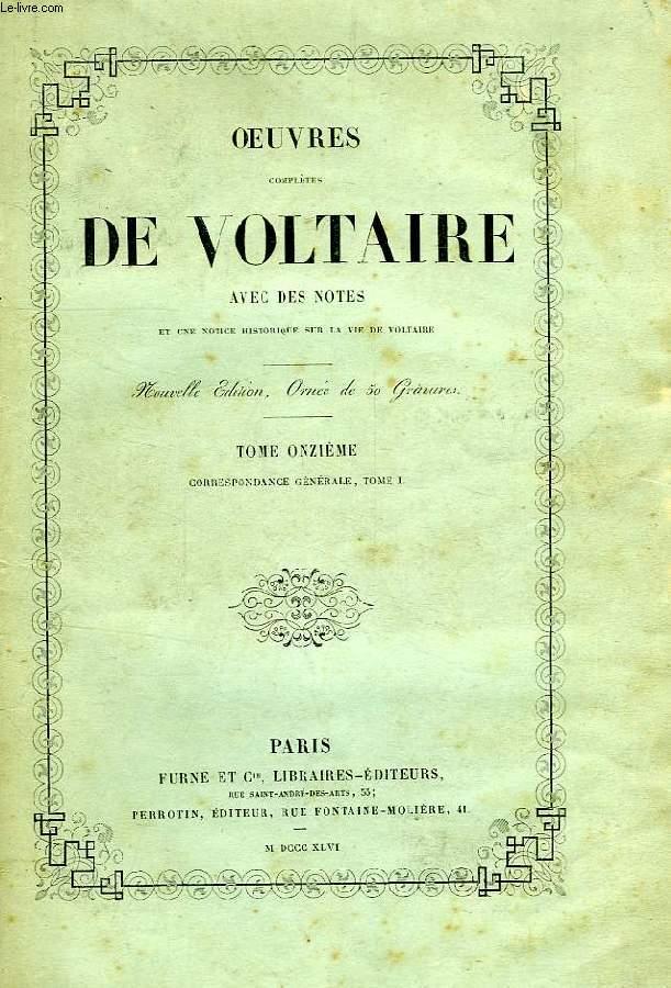 OEUVRES DE VOLTAIRE, TOMES XI, XII, XIII, CORRESPONDANCE GENERALE, TOMES I, II, III
