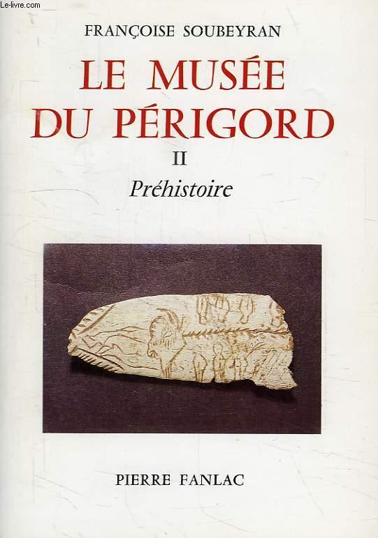 LE MUSEE DU PERIGORD, II, PREHISTOIRE