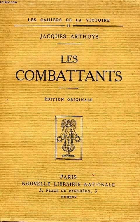 LES COMBATTANTS