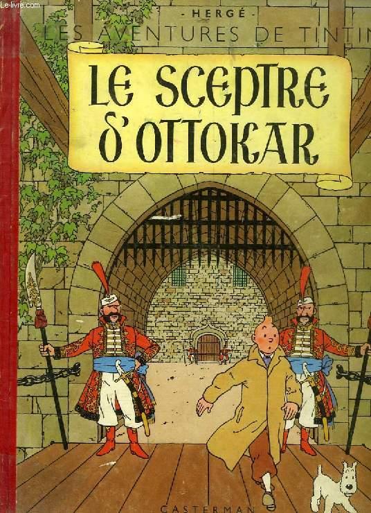 LES AVENTURES DE TINTIN, LE SCEPTRE D'OTTOKAR