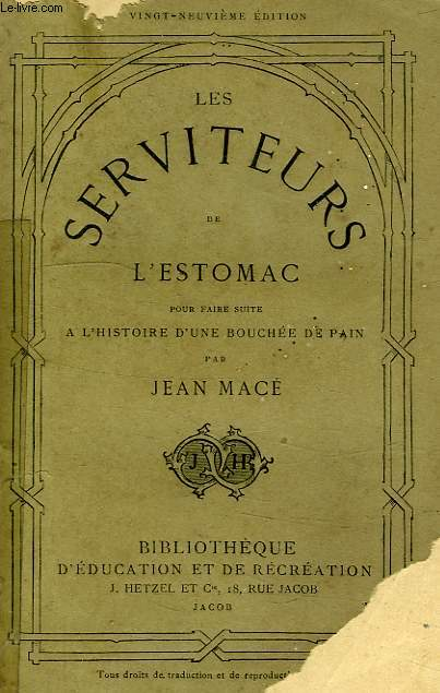 LES SERVITEURS DE L'ESTOMAC