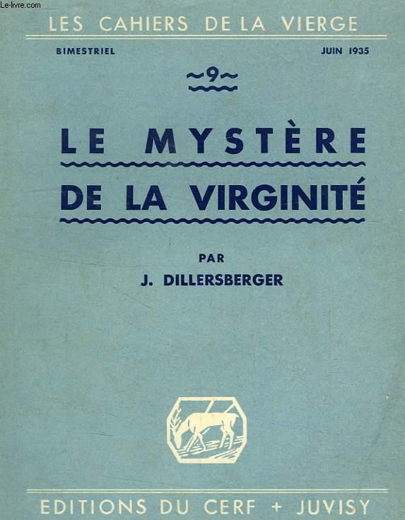 LES CAHIERS DE LA VIERGE, N° 9, JUIN 1939, LE MYSTERE DE LA VIRGINITE