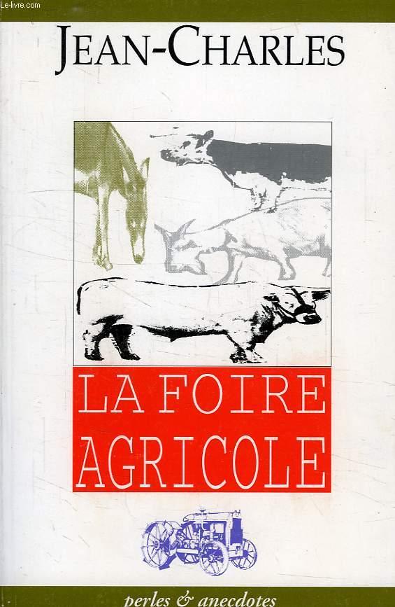 LA FOIRE AGRICOLE