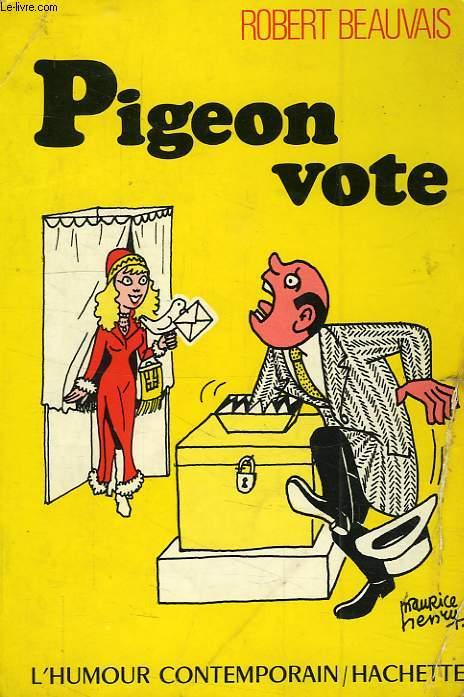 PIGEON VOTE