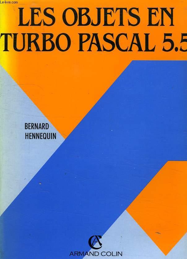LES OBJETS EN TURBO PASCAL 5.5