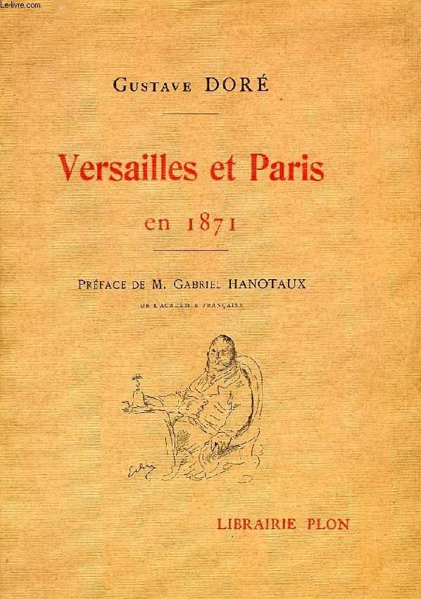 VERSAILLES ET PARIS EN 1871