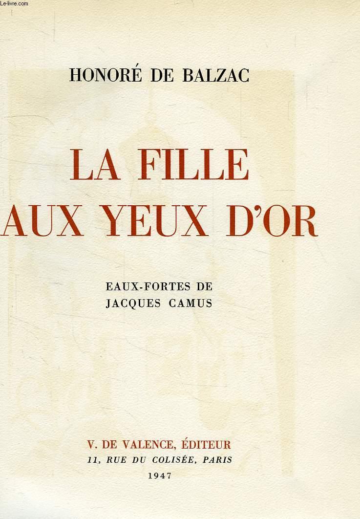 HONORE DE BALZAC LA FILLE AUX YEUX D'OR ~ 1963