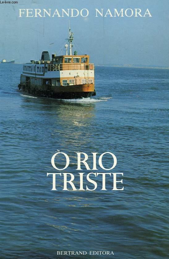 O RIO TRISTE