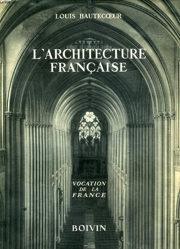 L'ARCHITECTURE FRANCAISE