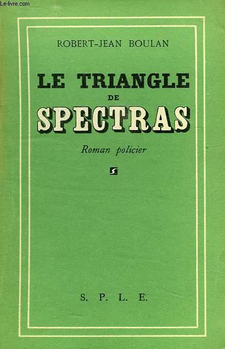 LE TRIANGLE DE SPECTRAS