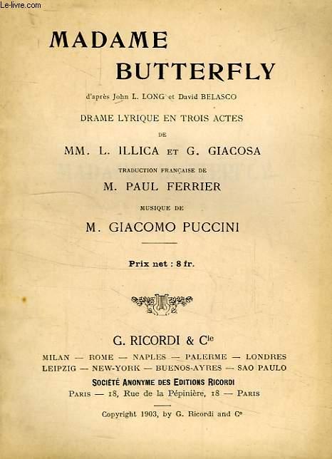 MADAME BUTTERFLY, DRAME LURIQUE EN 3 ACTES