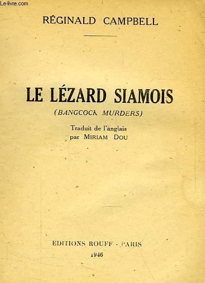 LE LEZARD SIAMOIS
