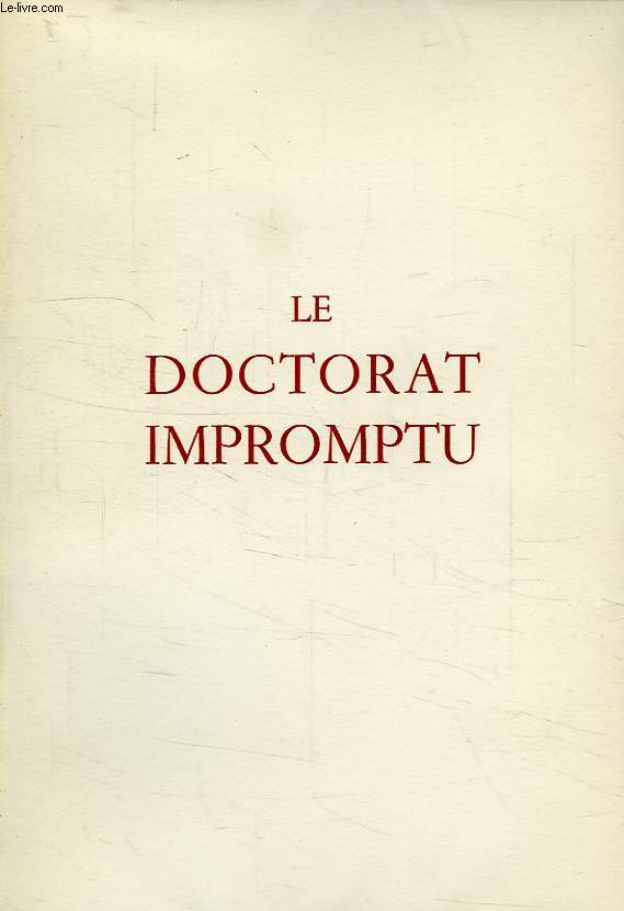 LE DOCTORAT IMPROMPTU