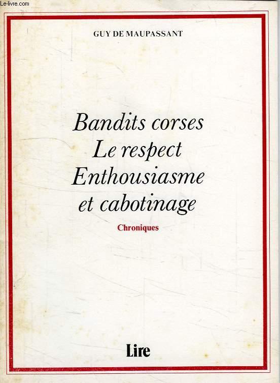 BANDITS CORSES, LE RESPECT, ENTHOUSIASME ET CABOTINAGE