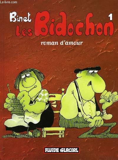 LES BIDOCHON, 1, ROMAN D'AMOUR