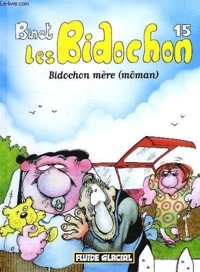 LES BIDOCHON, 15, BIDOCHON MERE (MÔMAN)