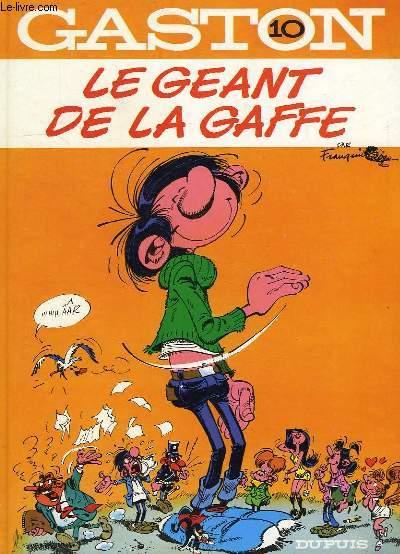 GASTON 10, LE GEANT DE LA GAFFE
