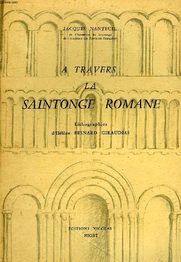 A TRAVERS LA SAINTONGE ROMANE