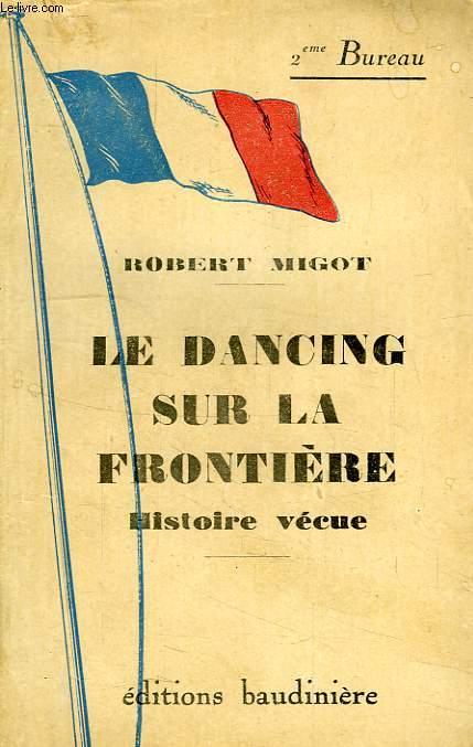 LE DANCING SUR LA FRONTIERE