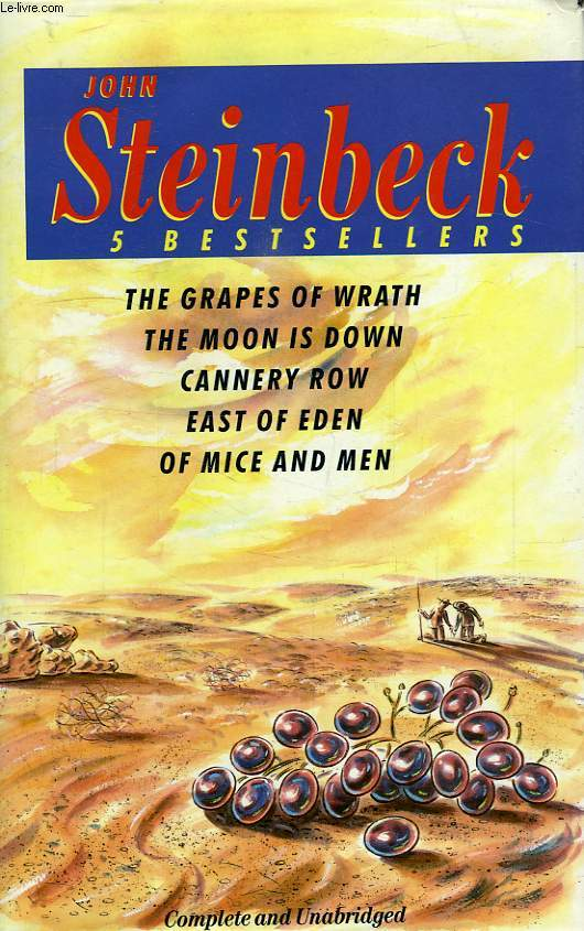5 BESTSELLERS: THE GRAPES OF WRATH, THE MOON IS DOWN, CANNERY ROW, EAST OF EDEN, OF MICE AND MEN