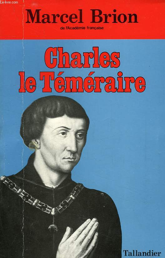 CHARLES LE TEMERAIRE