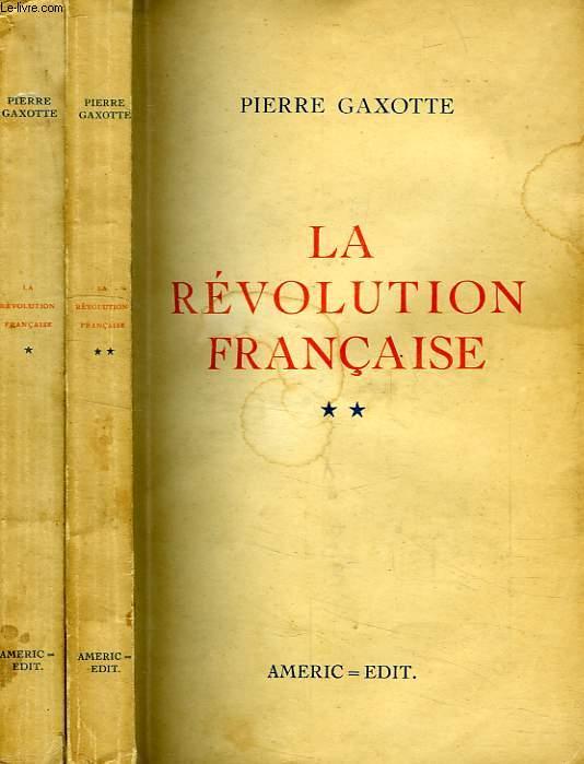 LA REVOLUTION FRANCAISE, 2 TOMES