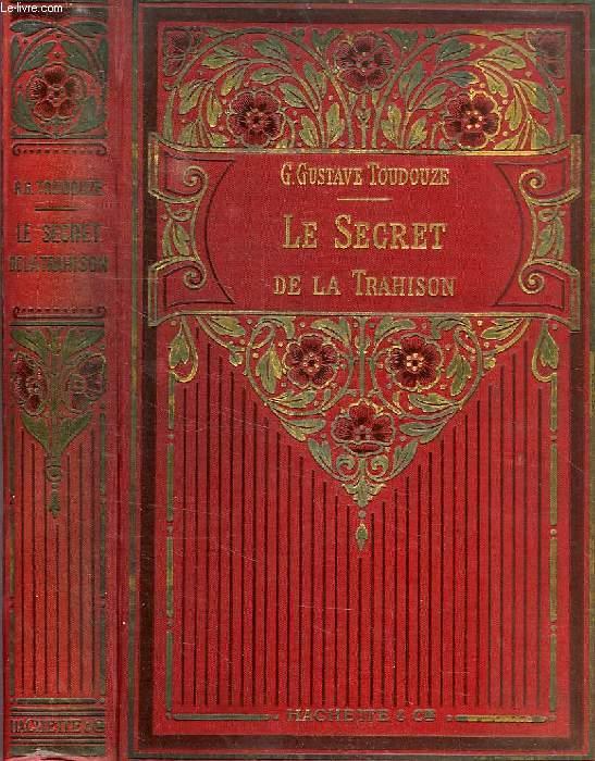 LE SECRET DE LA TRAHISON (1809)