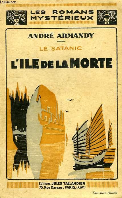 LE SATANIC, L'ILE DE LA MORTE
