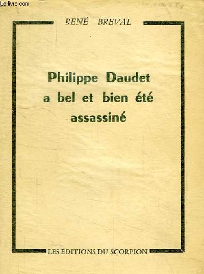 Philippe daudet a bel et bien ete assassine