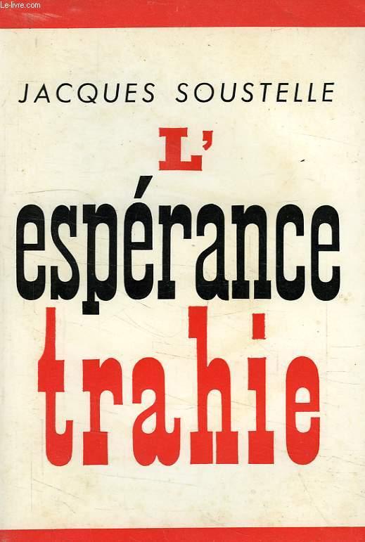 L'ESPERANCE TRAHIE (1958-1961)