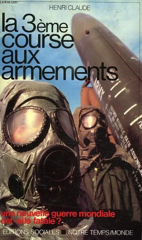 LA 3e COURSE AUX ARMEMENTS