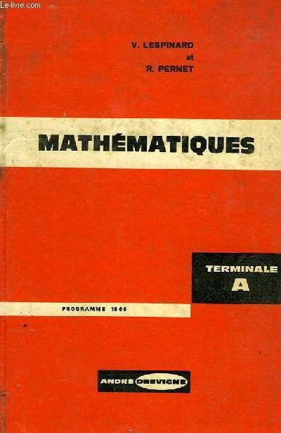 MATHEMATIQUES, CLASSE TERMINALE A