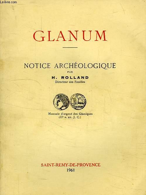 GLANUM, NOTICE ARCHEOLOGIQUE