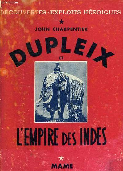 DUPLEIX DE L'EMPIRE DES INDES