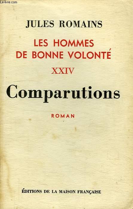LES HOMMES DE BONNE VOLONTE, XXIV, COMPARUTIONS