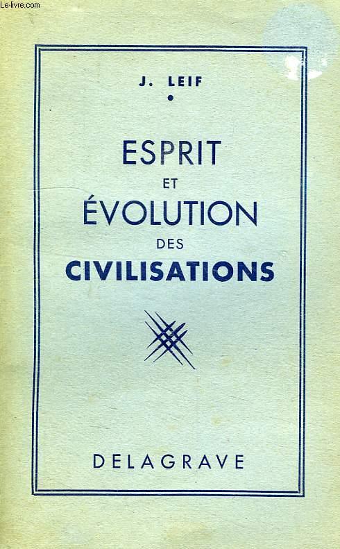 ESPRIT ET EVOLUTION DES CIVILISATIONS