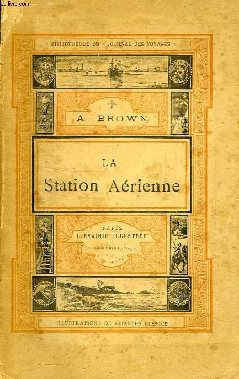LA STATION AERIENNE