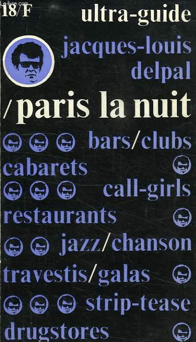 ULTRA-GUIDE PARIS LA NUIT