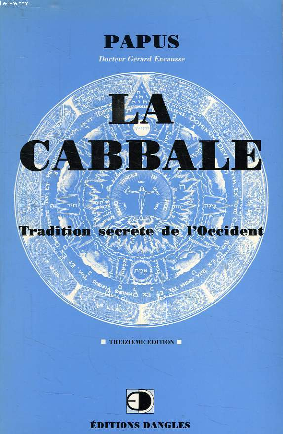 LA CABBALE, TRADITION SECRETE DE L'OCCIDENT