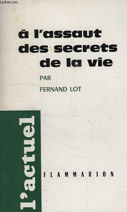 A L'ASSAUT DES SECRETS DE LA VIE