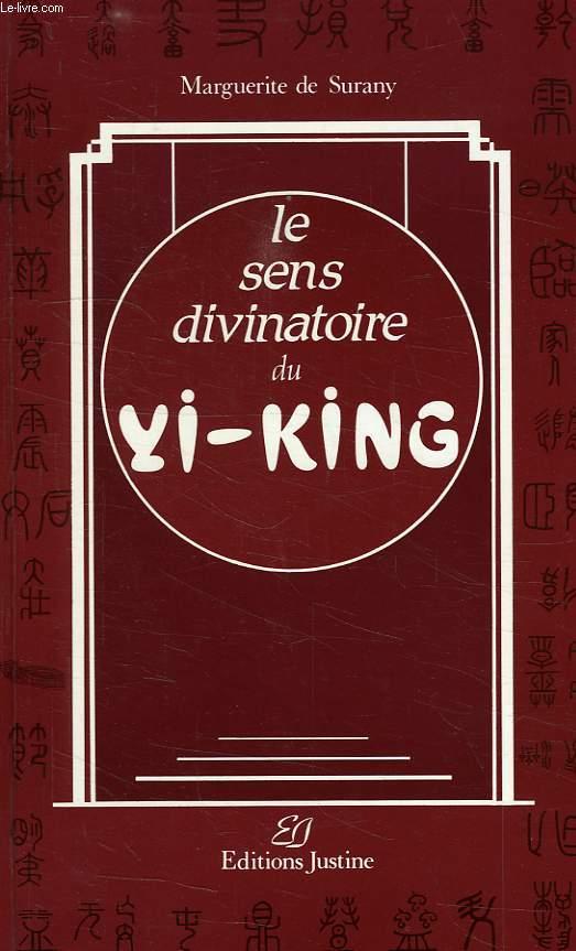 SENS DIVINATOIRE DU YI-KING