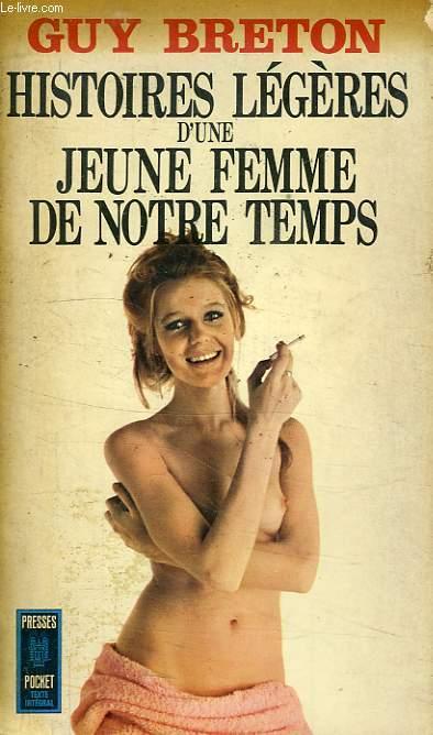 HISTOIRES LEGERES D'UNE JEUNE FEMME DE NOTRE TEMPS