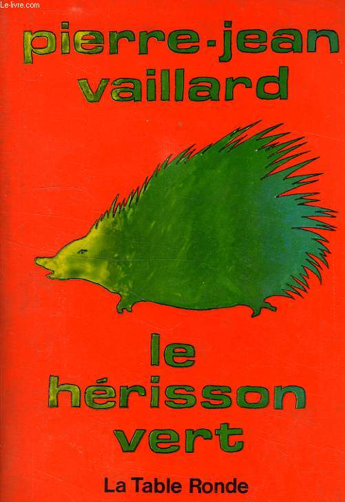 LE HERISSON VERT