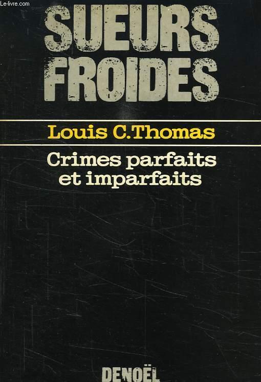 CRIMES PARFAITS ET IMPARFAITS